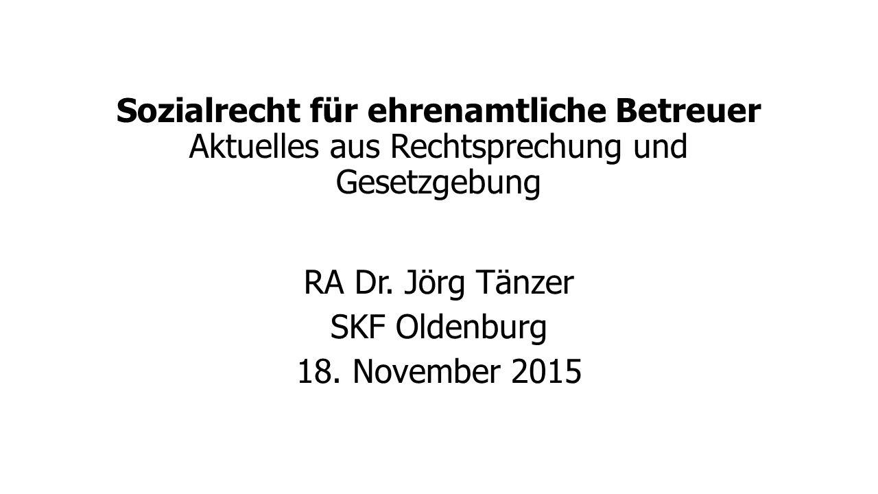 RA Dr. Jörg Tänzer SKF Oldenburg 18. November 2015