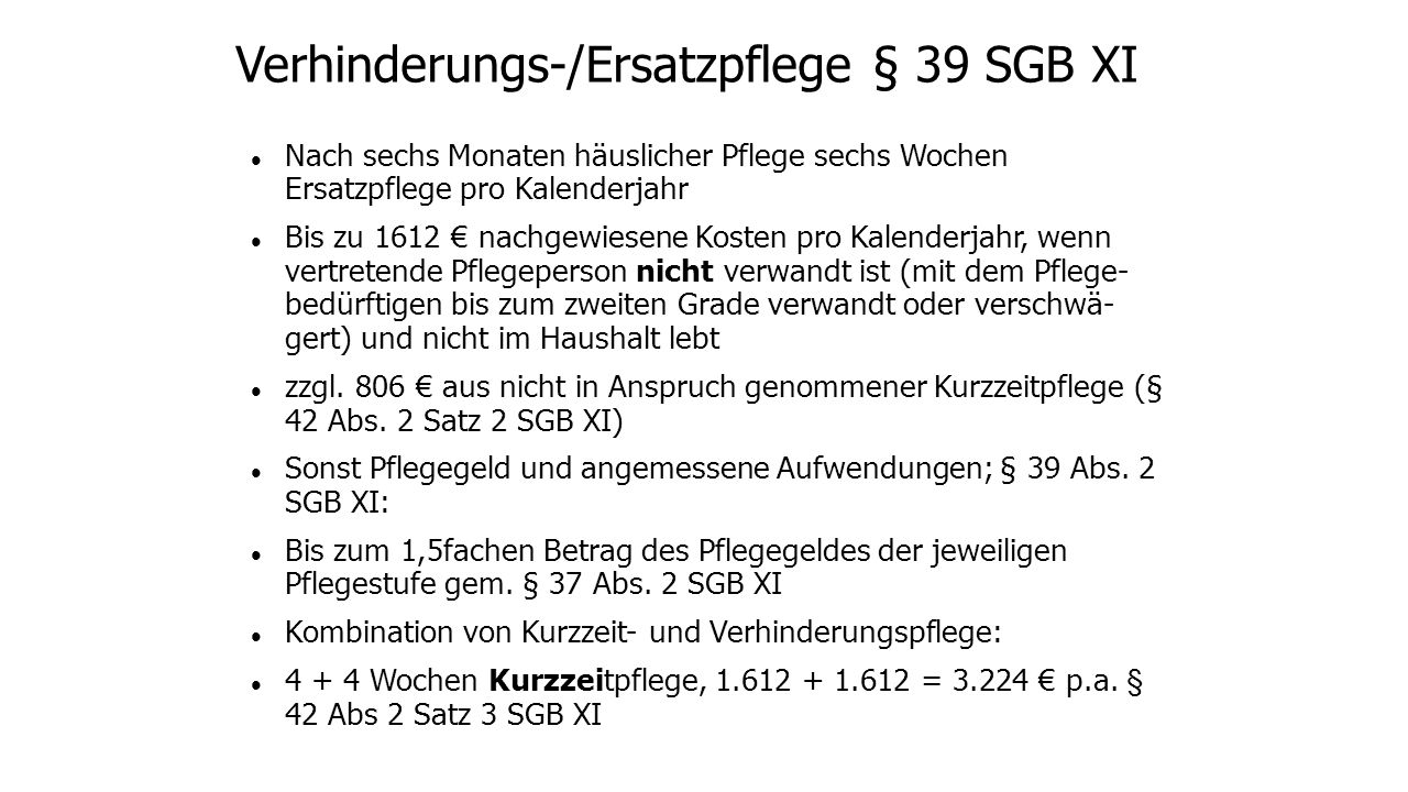 Verhinderungs-/Ersatzpflege § 39 SGB XI