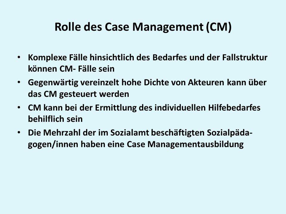 Rolle des Case Management (CM)