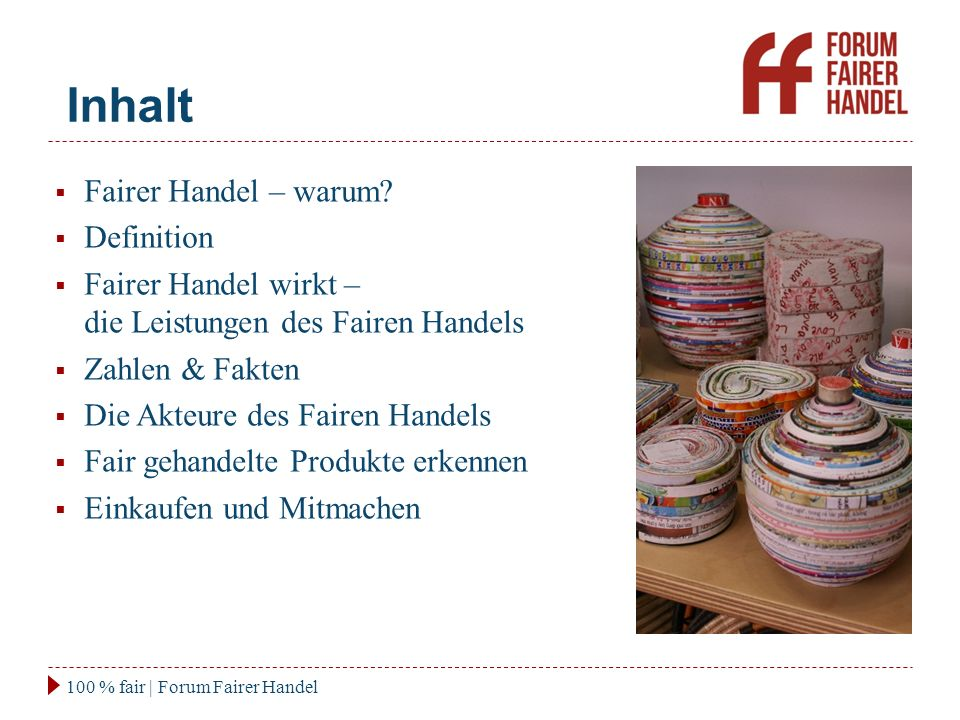Inhalt Fairer Handel – warum Definition