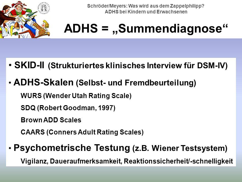 "ADHS = ""Summendiagnose"