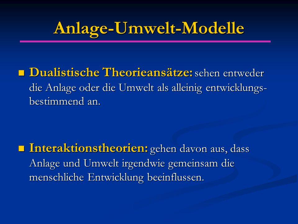 Anlage-Umwelt-Modelle