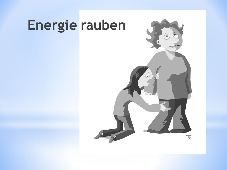 Energie rauben