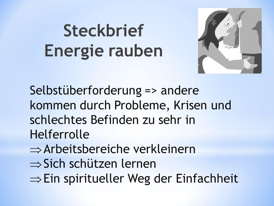 Steckbrief Energie rauben