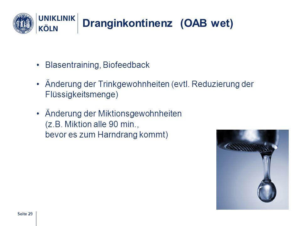 Dranginkontinenz (OAB wet)