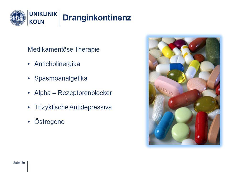 Dranginkontinenz Medikamentöse Therapie Anticholinergika