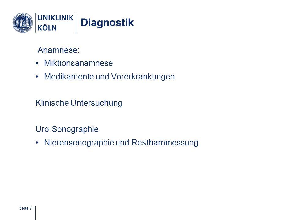 Diagnostik Anamnese: Miktionsanamnese Medikamente und Vorerkrankungen