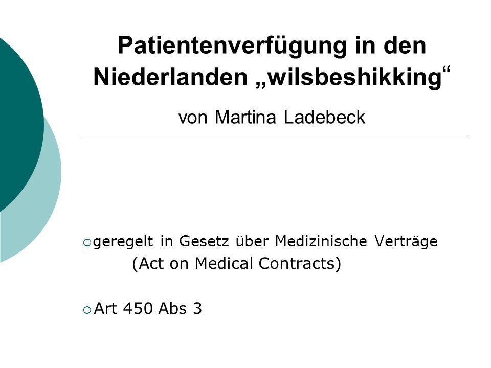 """Patientenverfügung in den Niederlanden """"wilsbeshikking von Martina Ladebeck"""