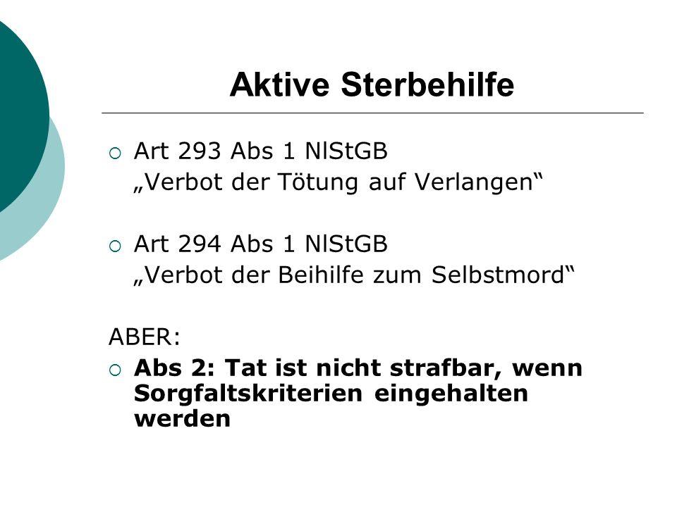 Aktive Sterbehilfe Art 293 Abs 1 NlStGB