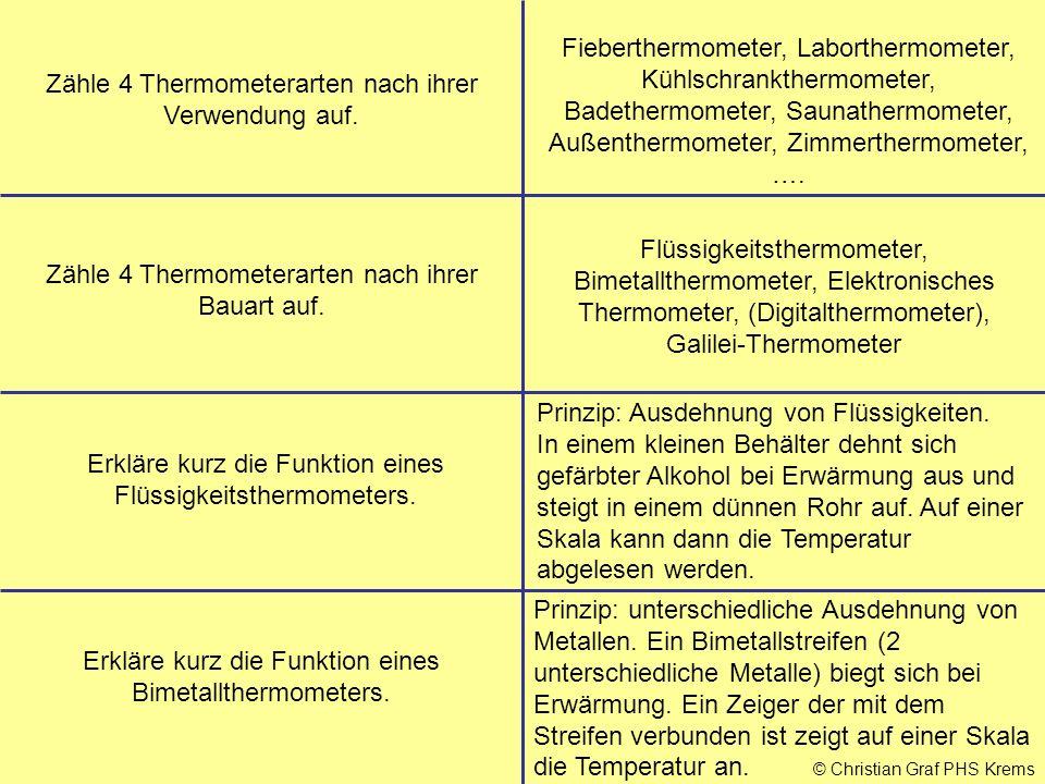 Zähle 4 Thermometerarten nach ihrer Verwendung auf.