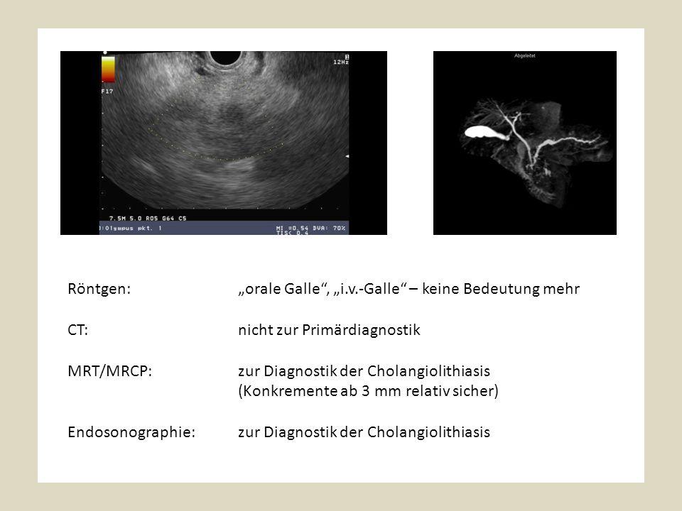 """Röntgen: """"orale Galle , """"i.v.-Galle – keine Bedeutung mehr"""