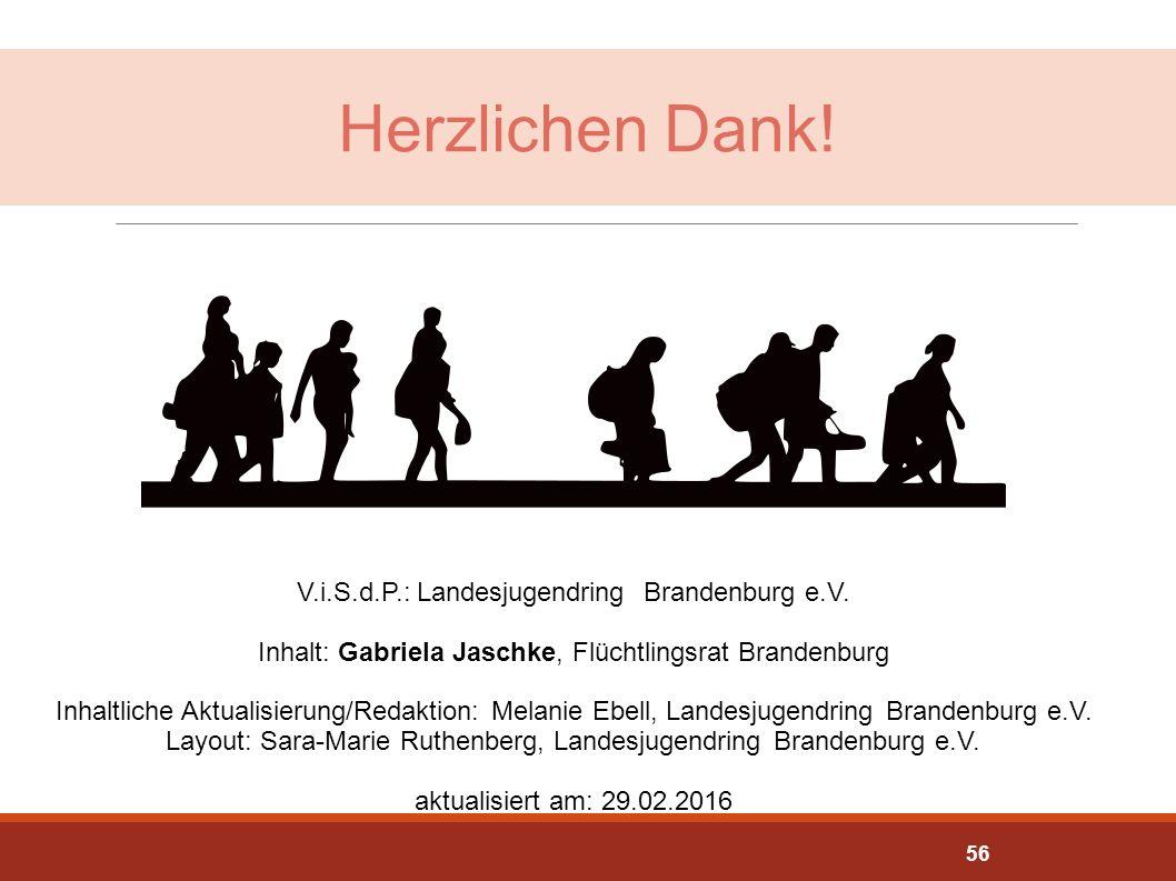 Herzlichen Dank! Inhalt: Gabriela Jaschke, Flüchtlingsrat Brandenburg