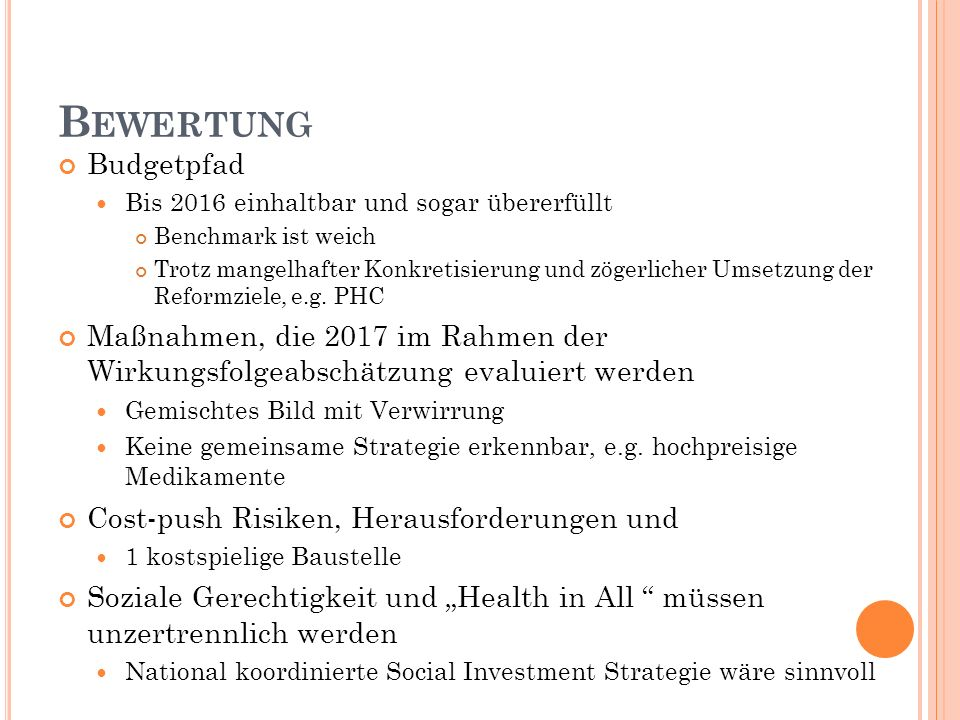 Bewertung Budgetpfad. Bis 2016 einhaltbar und sogar übererfüllt. Benchmark ist weich.