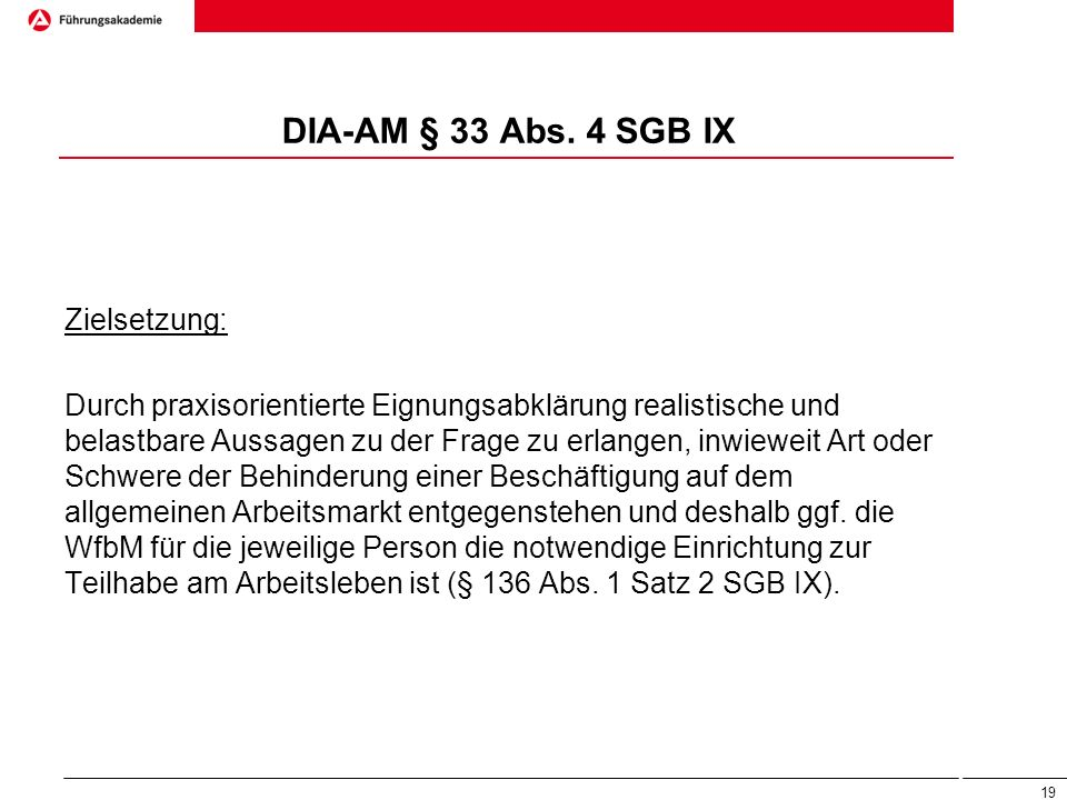 DIA-AM § 33 Abs. 4 SGB IX Zielsetzung: