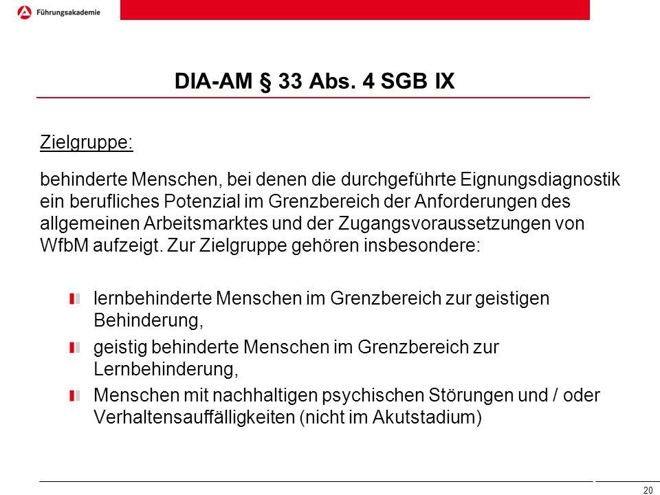 DIA-AM § 33 Abs. 4 SGB IX Zielgruppe: