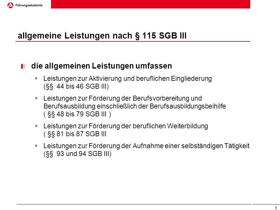 allgemeine Leistungen nach § 115 SGB III
