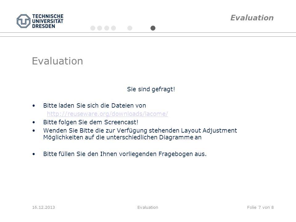 Evaluation Evaluation Sie sind gefragt!