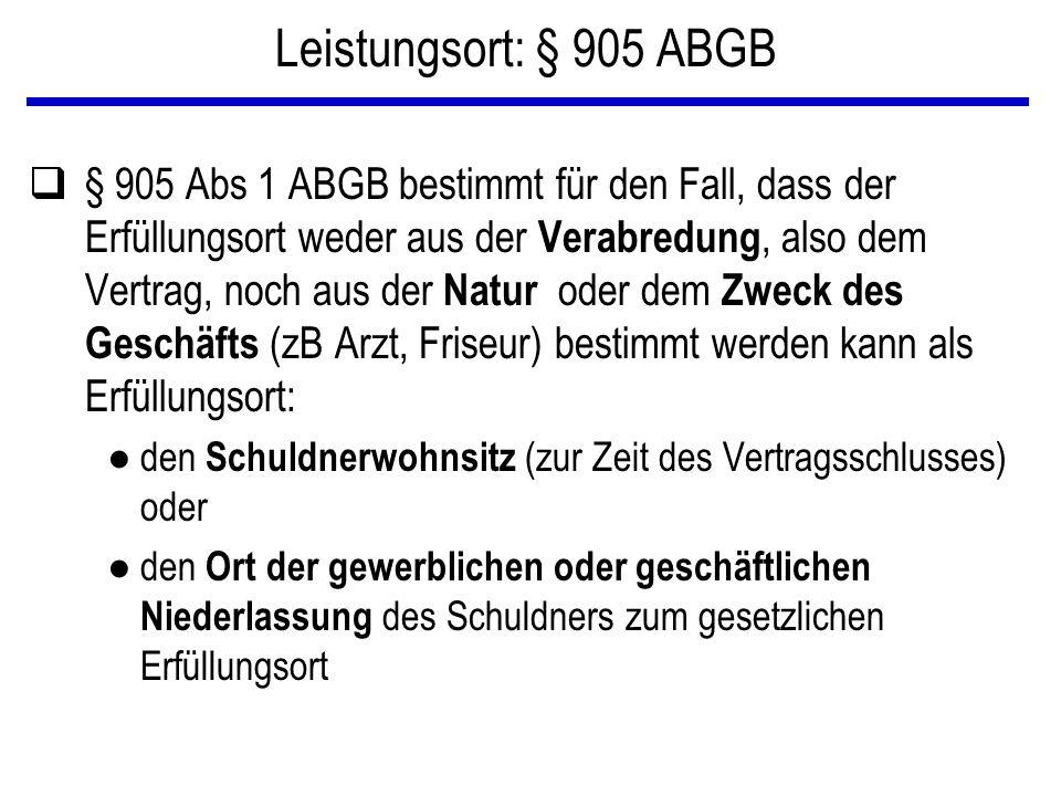 Leistungsort: § 905 ABGB