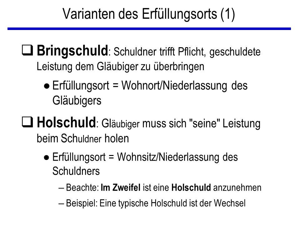 Varianten des Erfüllungsorts (1)