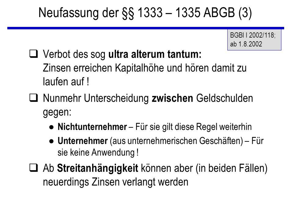 Neufassung der §§ 1333 – 1335 ABGB (3)