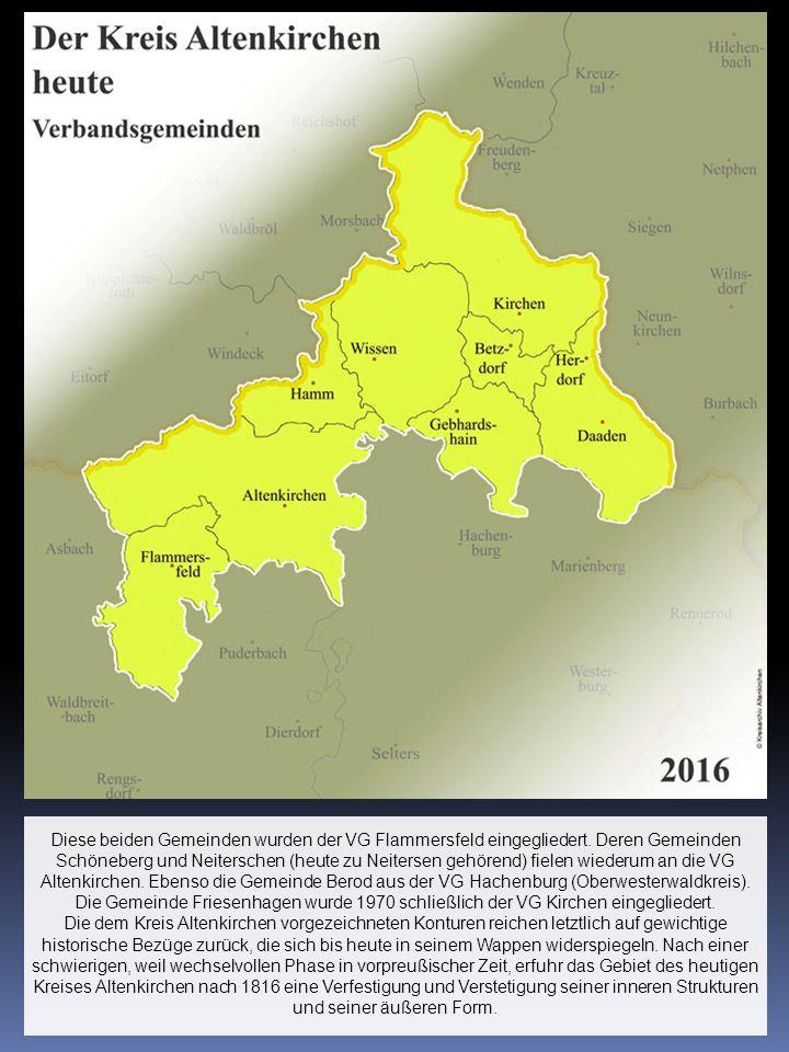 Diese beiden Gemeinden wurden der VG Flammersfeld eingegliedert