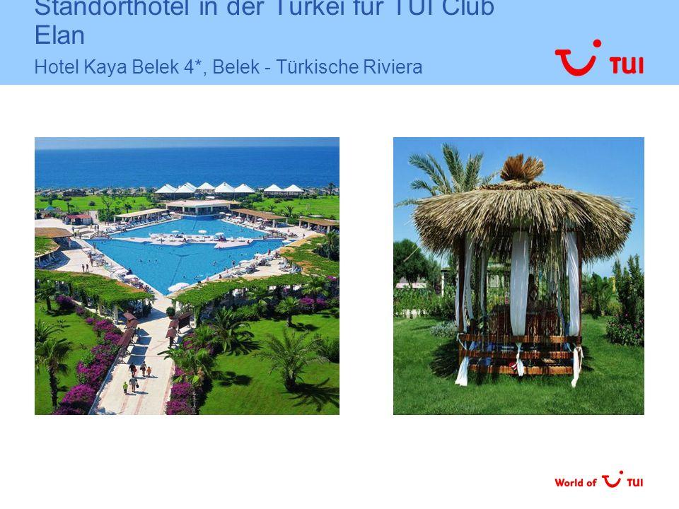 Standorthotel in der Türkei für TUI Club Elan Hotel Kaya Belek 4
