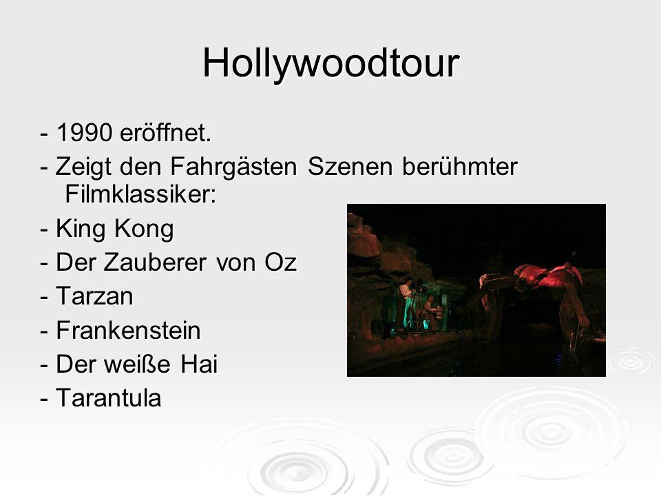 Hollywoodtour - 1990 eröffnet.