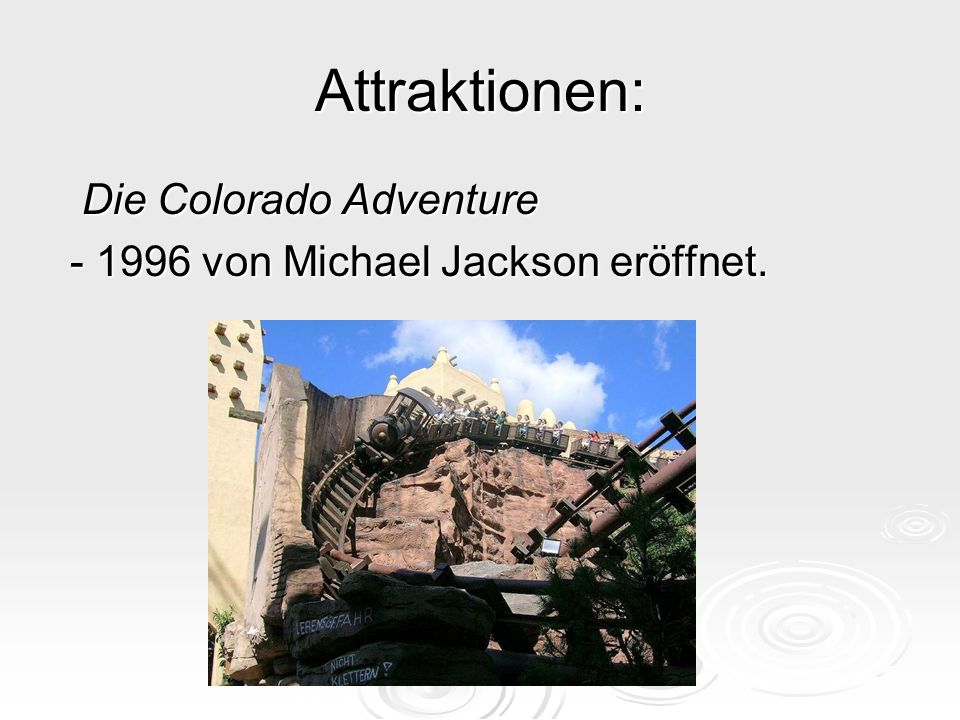 Attraktionen: Die Colorado Adventure