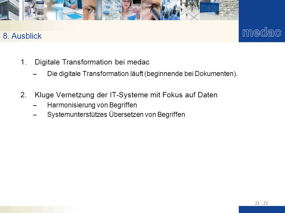 8. Ausblick Digitale Transformation bei medac