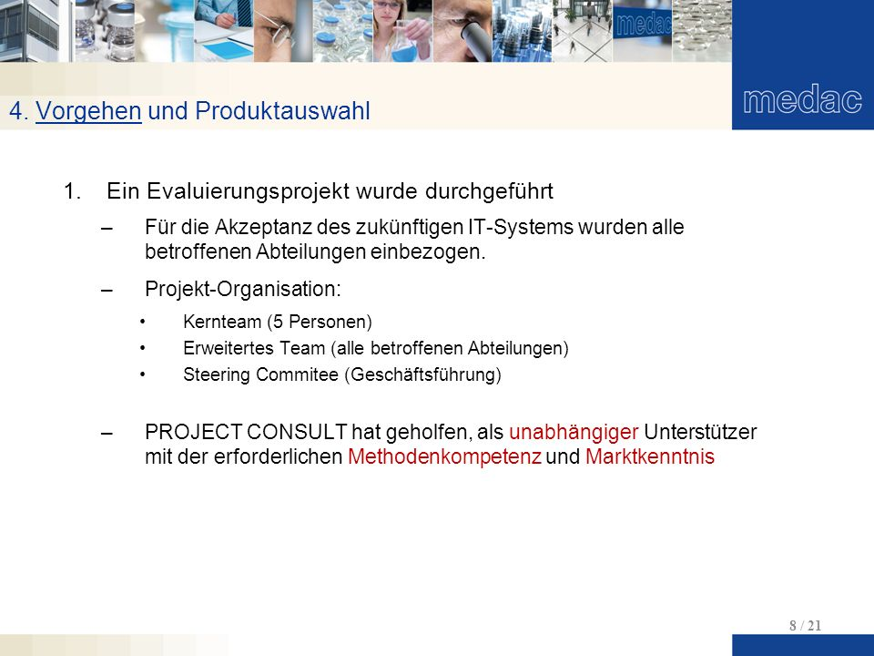 4. Vorgehen und Produktauswahl