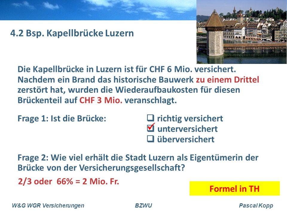 4.2 Bsp. Kapellbrücke Luzern