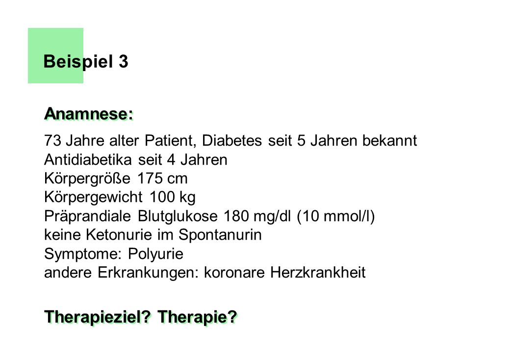 Beispiel 3 Anamnese: Therapieziel Therapie