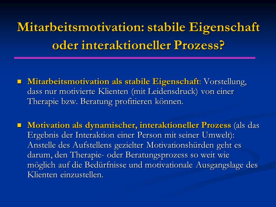 Mitarbeitsmotivation: stabile Eigenschaft oder interaktioneller Prozess