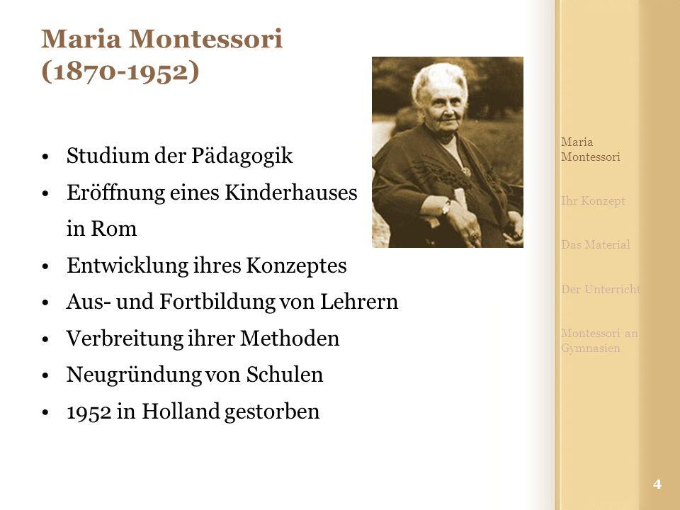 Maria Montessori (1870-1952) Studium der Pädagogik