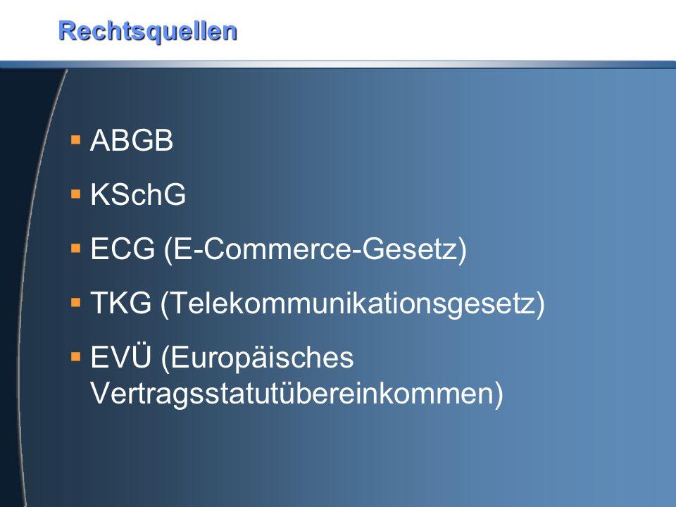 ECG (E-Commerce-Gesetz) TKG (Telekommunikationsgesetz)