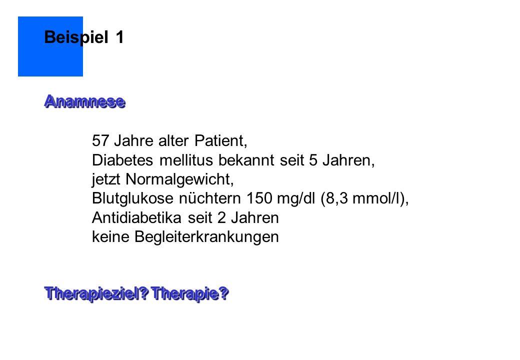 Beispiel 1 Anamnese 57 Jahre alter Patient,