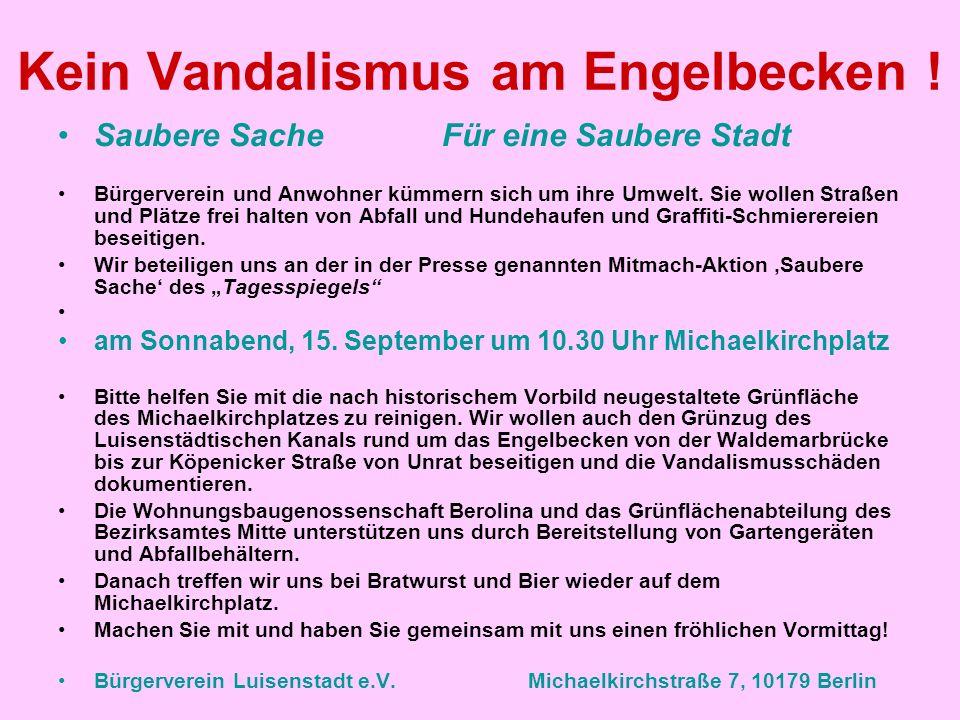 Kein Vandalismus am Engelbecken !