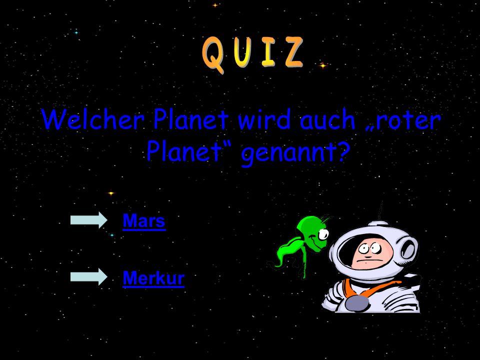 """Welcher Planet wird auch """"roter Planet genannt"""