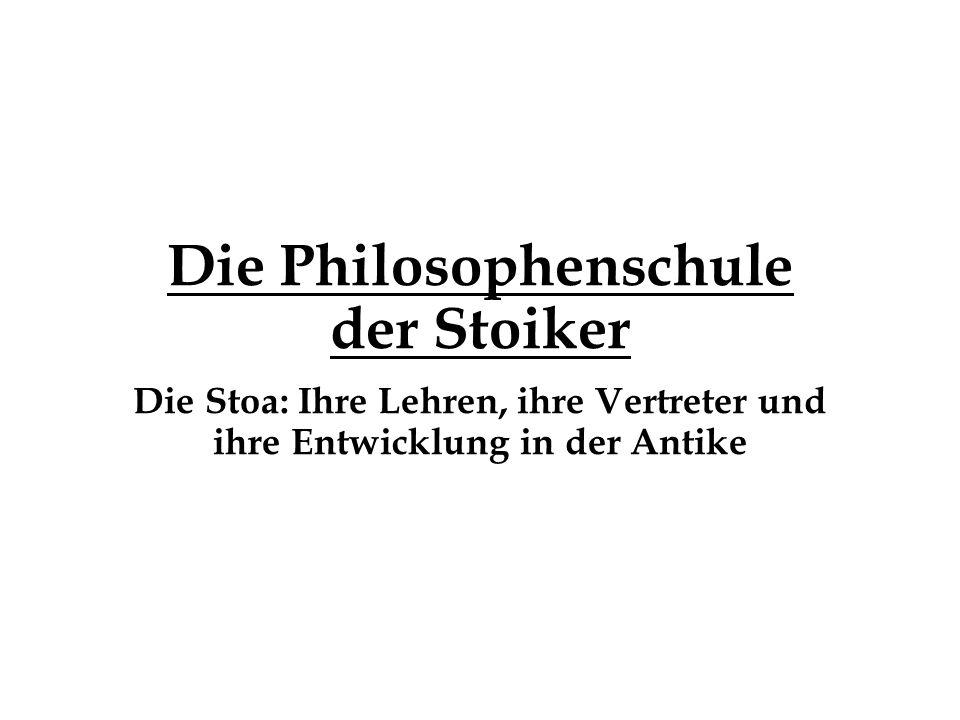 Die Philosophenschule der Stoiker