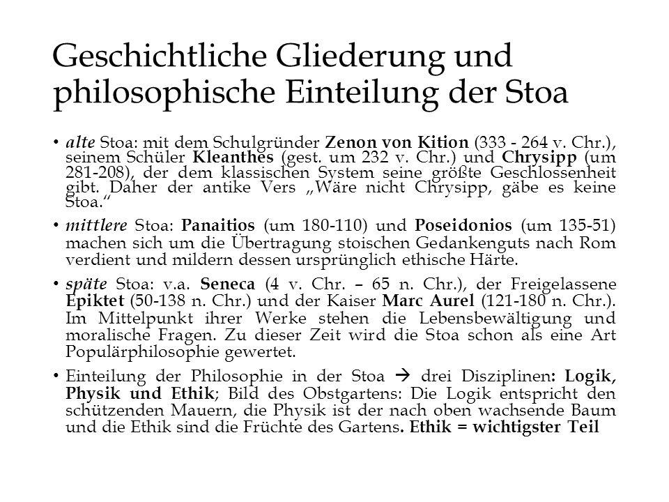 Geschichtliche Gliederung und philosophische Einteilung der Stoa