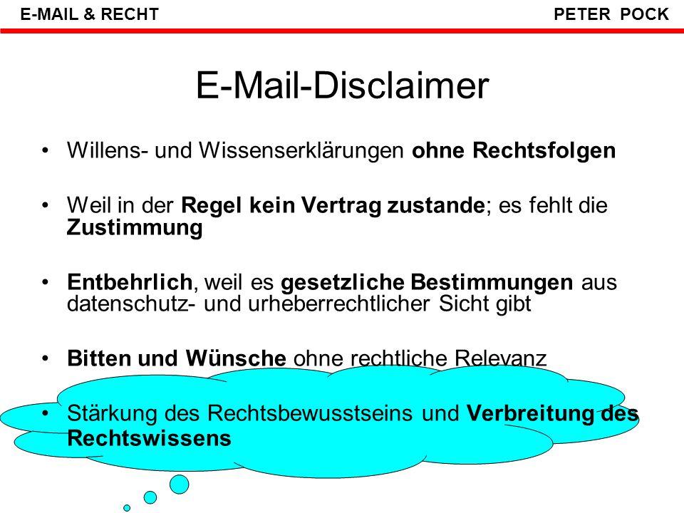E-Mail-Disclaimer Willens- und Wissenserklärungen ohne Rechtsfolgen