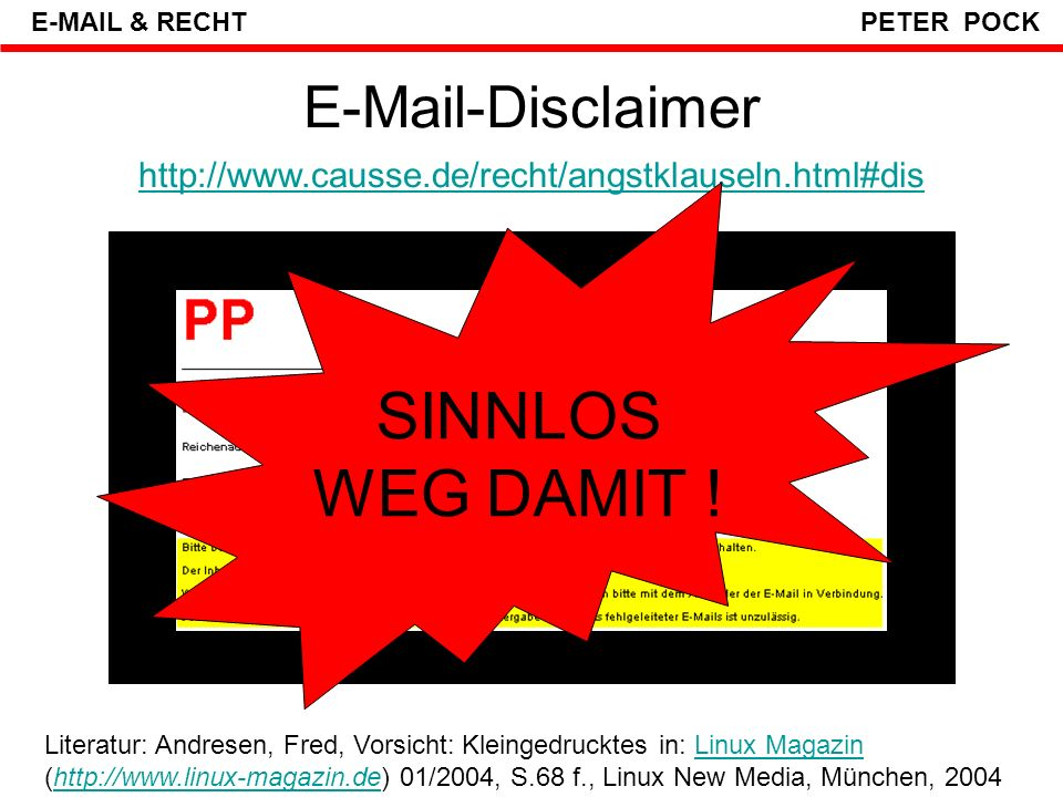 SINNLOS WEG DAMIT ! E-Mail-Disclaimer