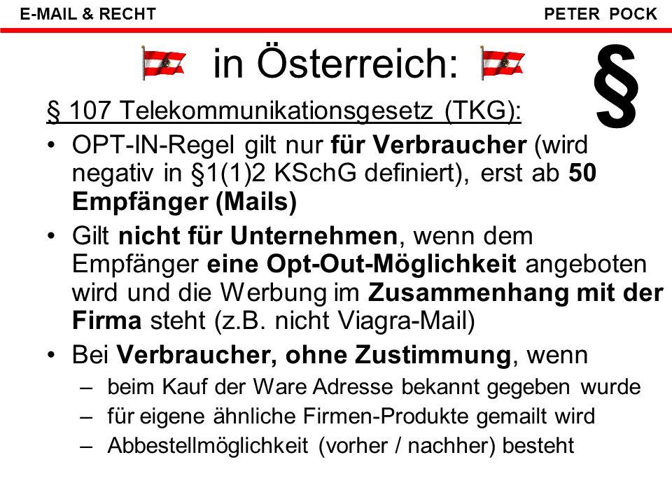 § in Österreich: § 107 Telekommunikationsgesetz (TKG):