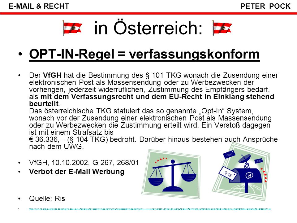 in Österreich: OPT-IN-Regel = verfassungskonform