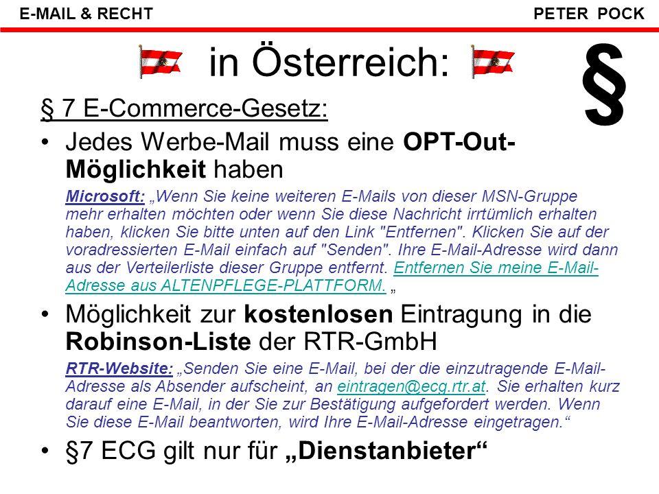 § in Österreich: § 7 E-Commerce-Gesetz:
