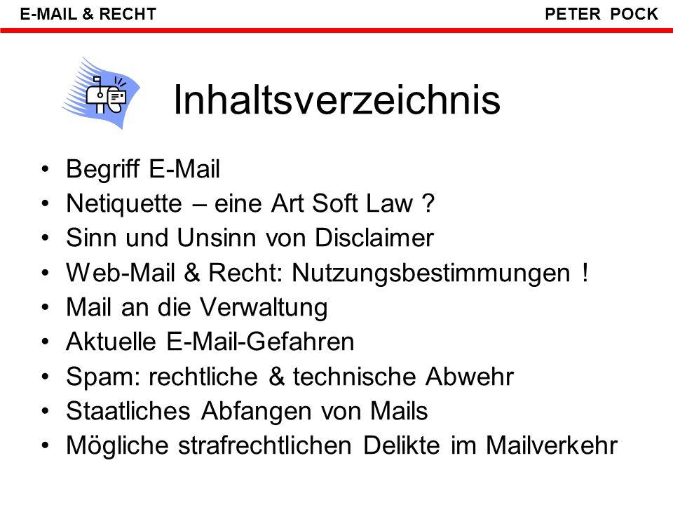 Inhaltsverzeichnis Begriff E-Mail Netiquette – eine Art Soft Law
