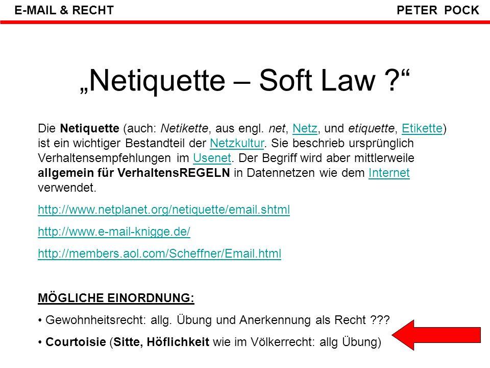 """""""Netiquette – Soft Law"""
