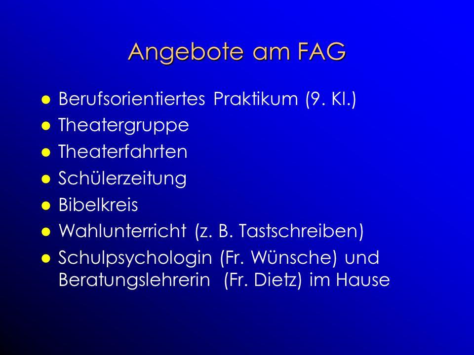 Angebote am FAG Berufsorientiertes Praktikum (9. Kl.) Theatergruppe