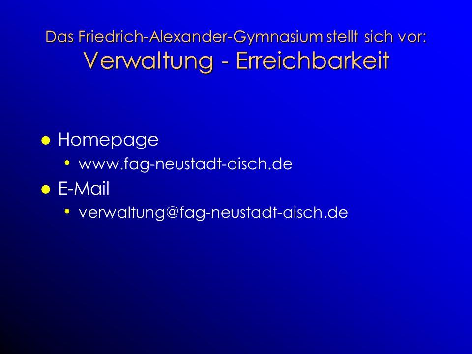 Das Friedrich-Alexander-Gymnasium stellt sich vor: Verwaltung - Erreichbarkeit