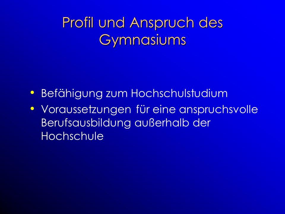 Profil und Anspruch des Gymnasiums